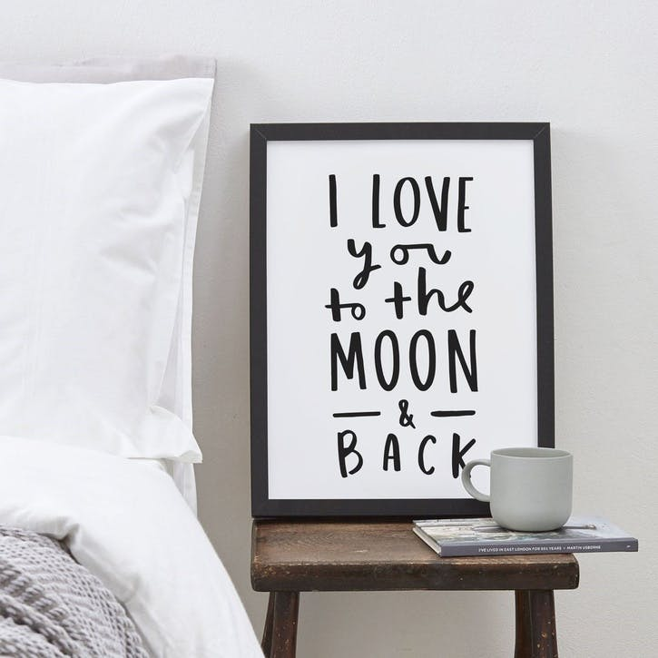 'Love You To The Moon & Back' Print, A3, Black & White Background
