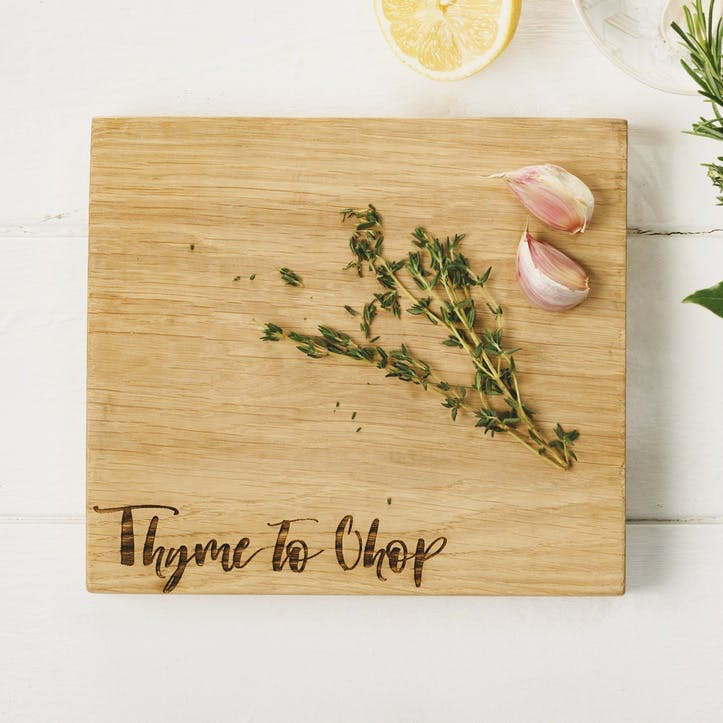 """Thyme to Chop"" Oak Chopping Board"