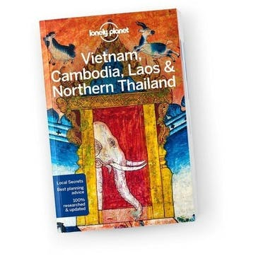 Lonely Planet Vietnam, Cambodia, Laos & Northern Thailand, Paperback