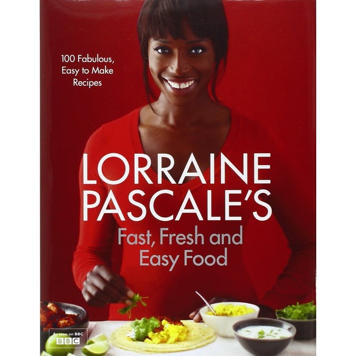 Lorraine Pascale's Fast, Fresh and Easy Food, Hardback