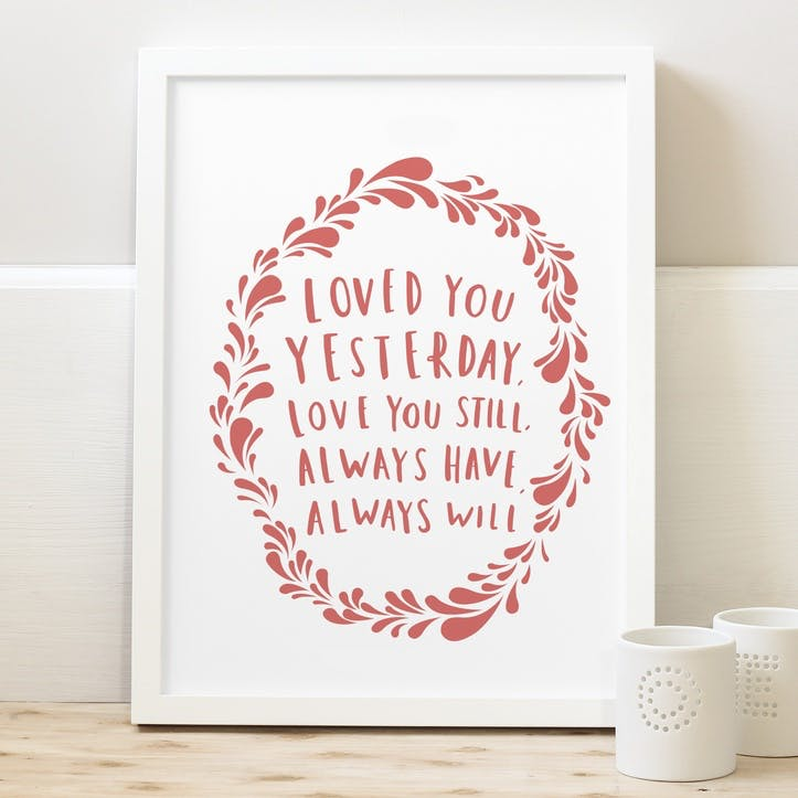 'Always Have Always Will' Maroon Print White Background, A3