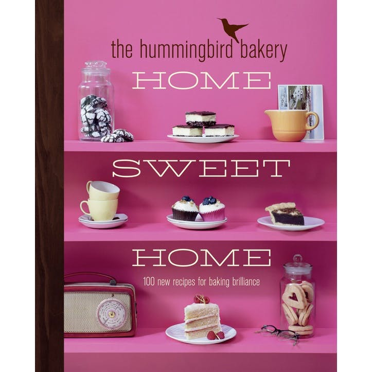Tarek Malouf: The Hummingbird Bakery Home Sweet Home: 100 New Recipes for Baking Brilliance, Hardback