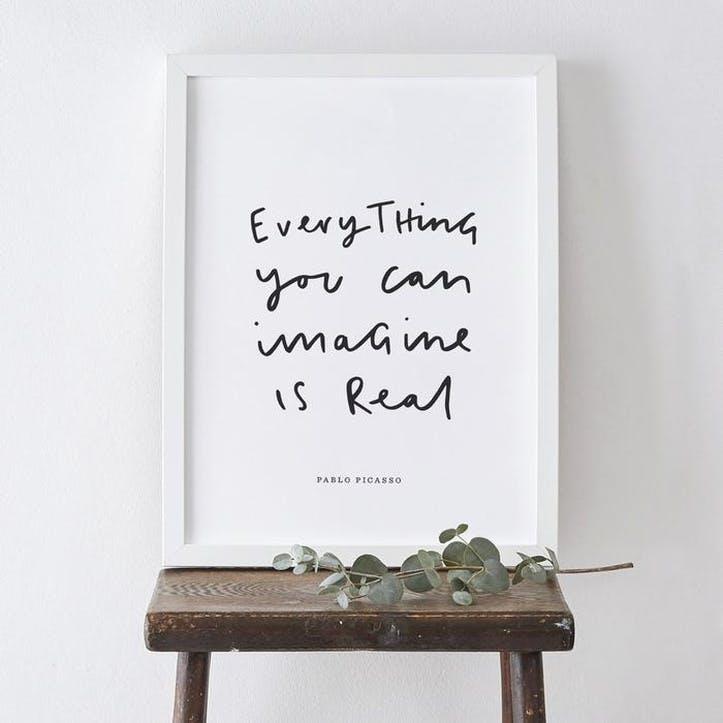 'Everything You Imagine' Pablo Picasso Print, A3