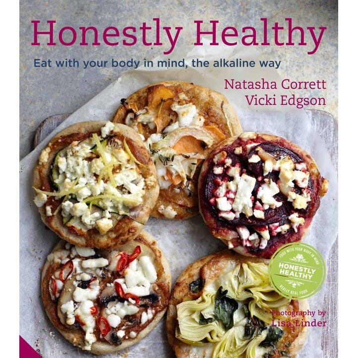 Natasha Corrett: Honestly Healthy Eat with Your Body in Mind the Alkaline Way, Hardback
