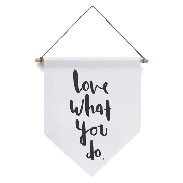 'Love What You Do' Banner
