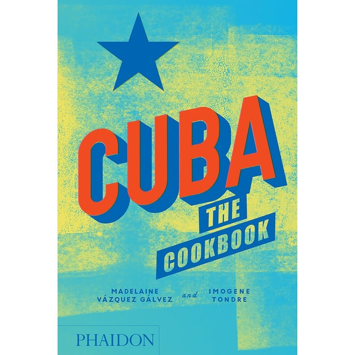 Cuba: The Cookbook