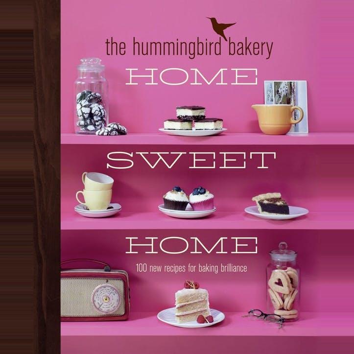 Tarek Malouf: The Hummingbird Bakery Home Sweet Home: 100 New Recipes for Baking Brilliance, Hardback