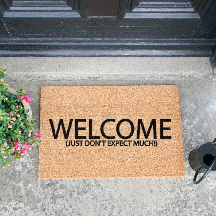 Welcome, Don't Expect Much Doormat