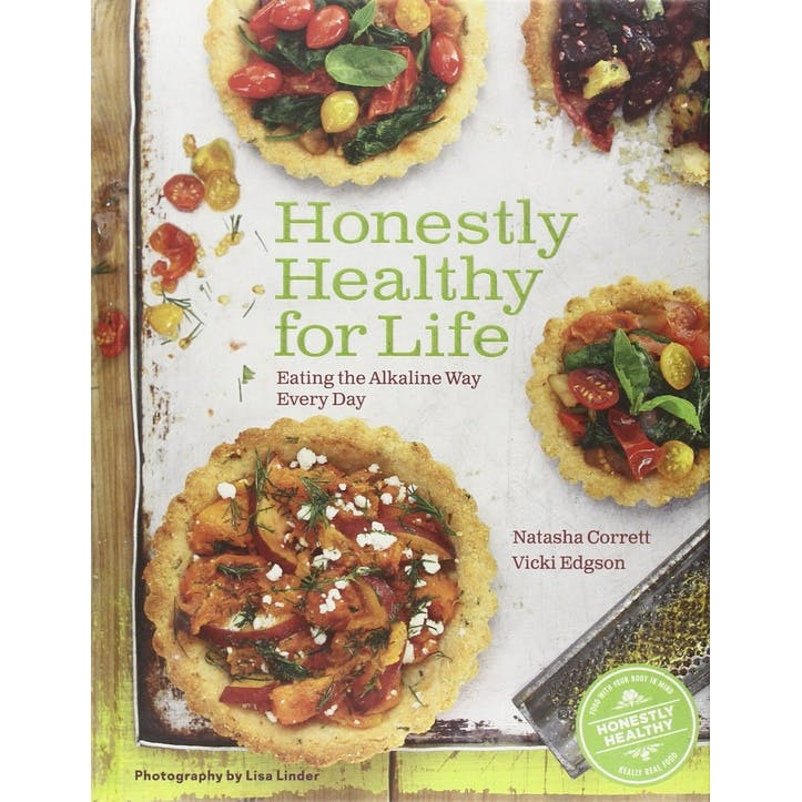 Natasha Corrett: Honestly Healthy for Life Healthy Alternatives for Everyday Eating, Hardback