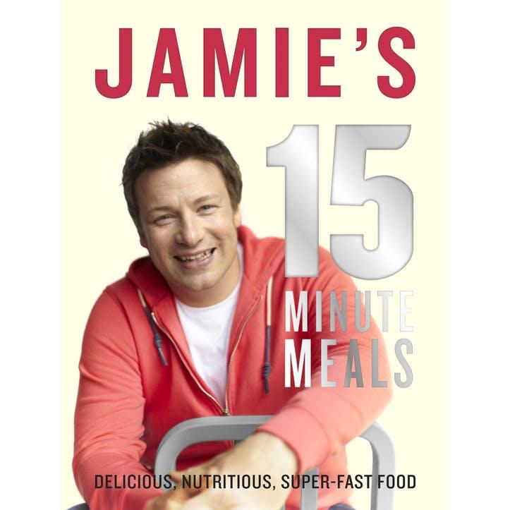 Jamie Oliver: Jamie's 15-Minute Meals, Hardback