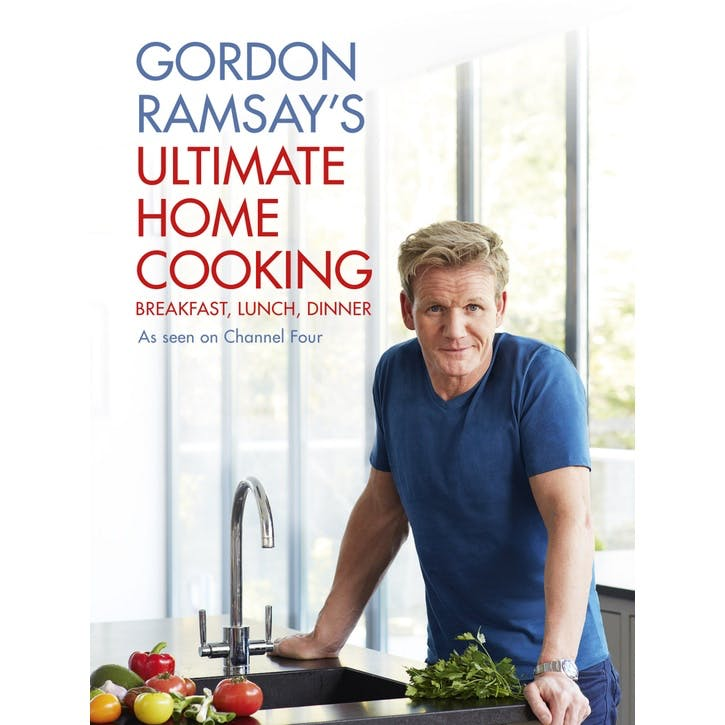 Gordon Ramsay's Ultimate Home Cooking, Hardback