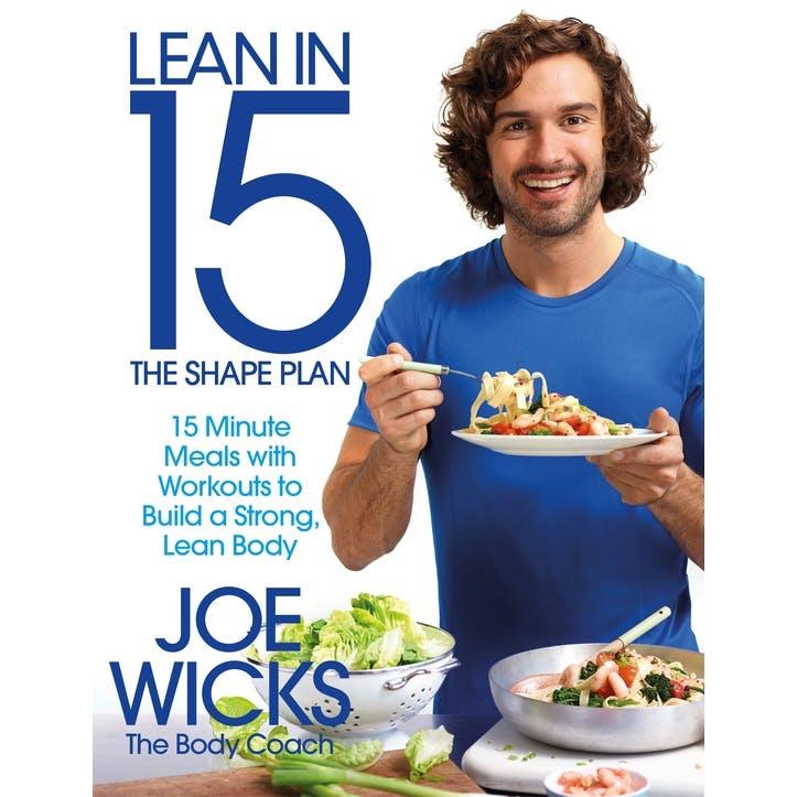 Joe Wicks: Lean in 15, The Shape Plan
