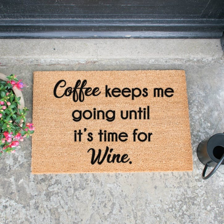 Coffee Keeps Me Going Doormat