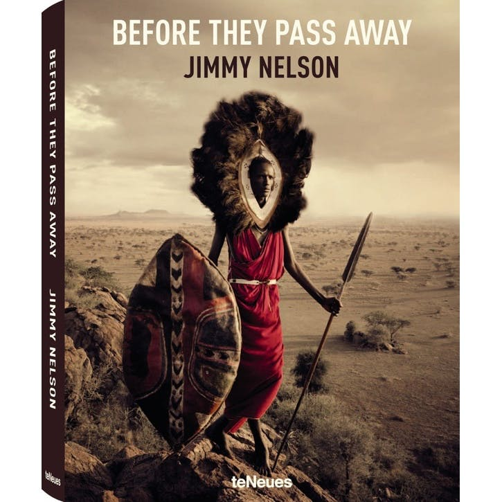 Jimmy Nelson: Before They Pass Away, Hardback
