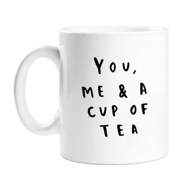 'You, Me & A Cup Of Tea' Mug