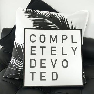 'Completely Devoted' Print - 30 x 30cm