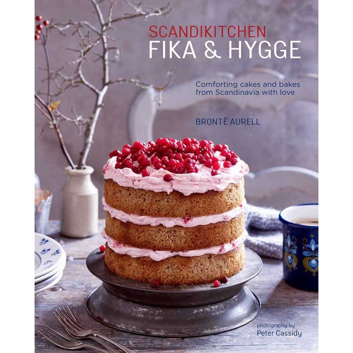 Fika and Hygge : Comforting Cakes and Bakes from Scandinavia with Love