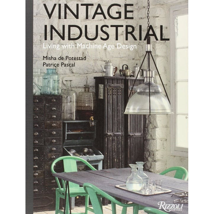 Vintage Industrial: Living With Design Icons, Hardcover