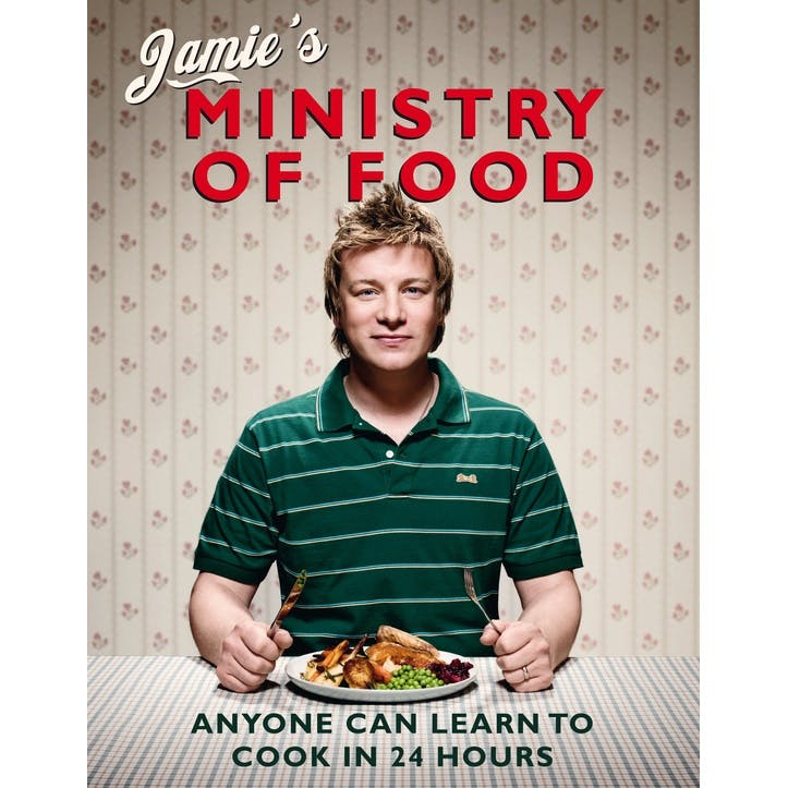 Jamie Oliver's Jamie's Ministry of Food: Anyone Can Learn to Cook in 24 Hours, Hardback