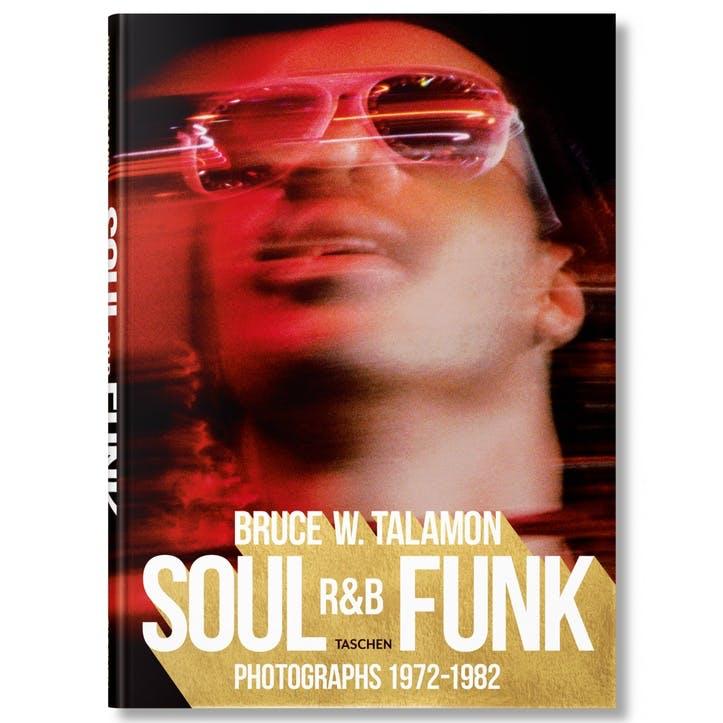 Soul. R&B. Funk. Photographs 1972–1982