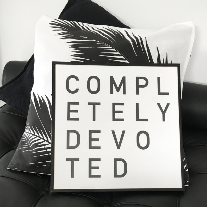 'Completely Devoted' Print - 30 x 30cm