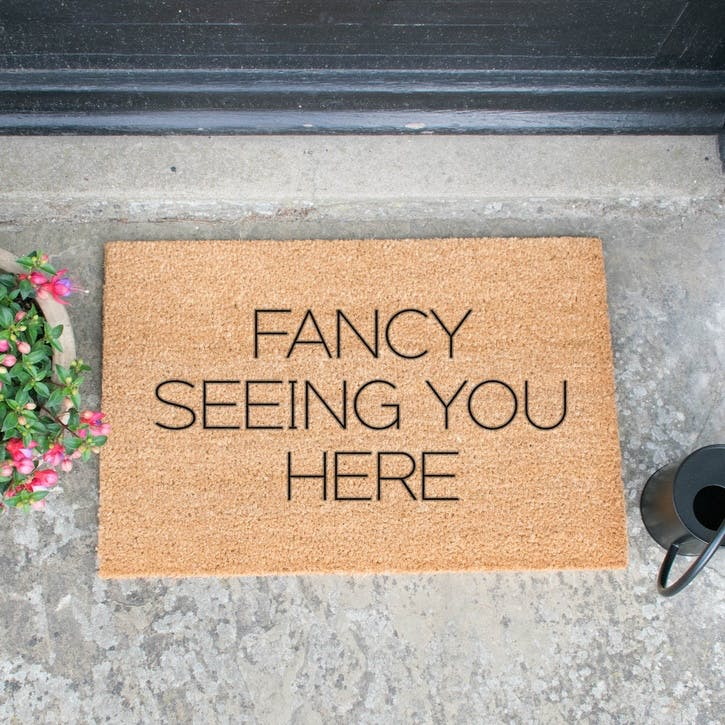Fancy Seeing You Here Doormat