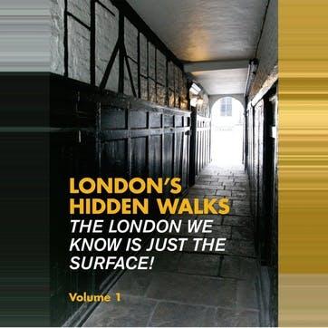 London's Hidden Walks Volumes 1-3