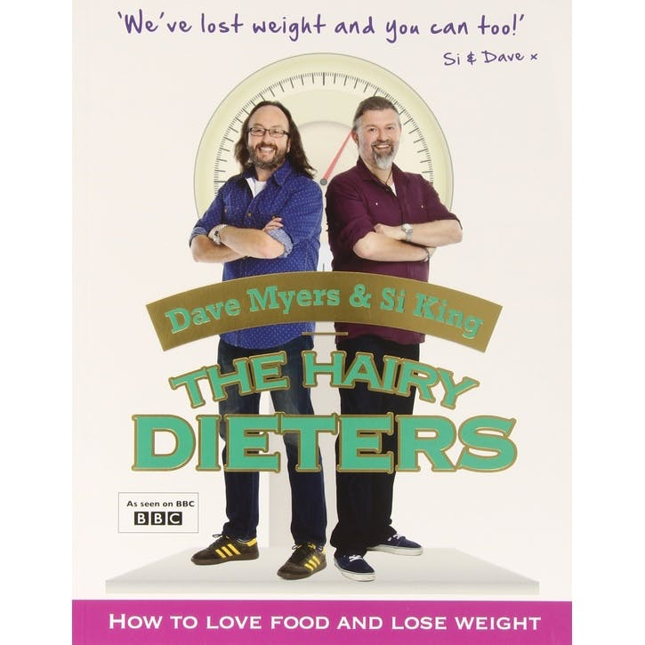 Hairy Bikers: The Hairy Dieters: How to Love Food and Lose Weight, Paperback