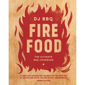 Fire Food; The Ultimate BBQ Cookbook