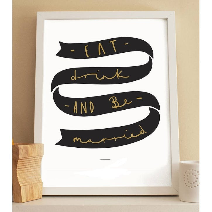 'Be Married Wedding'; Black & Gold Print White Background, A3
