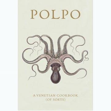 Russell Norman's Polpo: A Venetian Cookbook (Of Sorts), Hardback