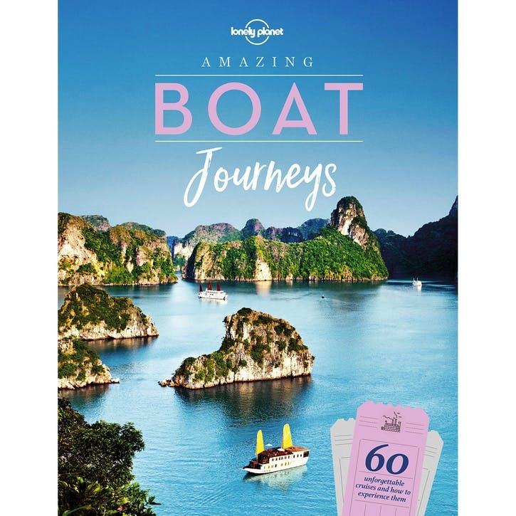 Amazing Boat Journeys