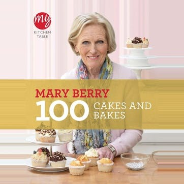 Mary Berry: My Kitchen Table: 100 Cakes and Bakes, Paperback